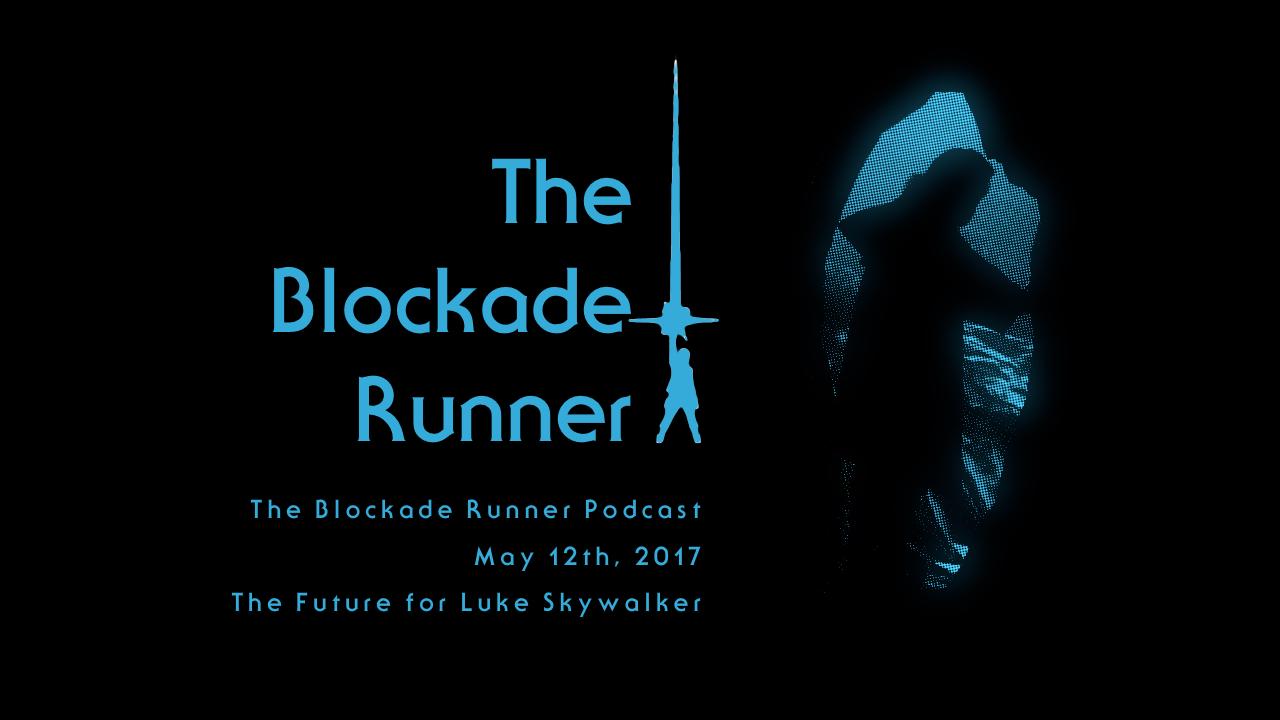 Blockade Runner - 5.12.17 Cover Art